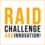 RAID CHALLENGE&INNOVATION